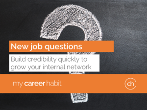 New job questions to build your network