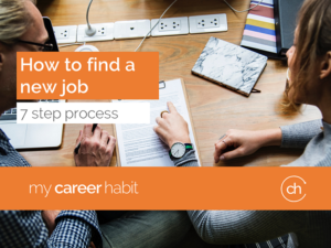 How to find a new job 7 step process